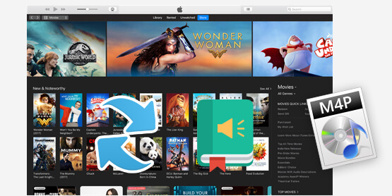Convertir iTunes M4P Music & Livres Audio